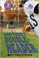 District Doubleheader by Matt Christopher: Book Cover