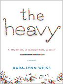 The Heavy by Dara-Lynn Weiss: Audio Book Cover