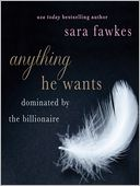Anything He Wants by Sara Fawkes: Audio Book Cover