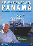 Nova: A Man, A Plan, A Canal, Panama with Carl Charlson