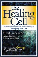 The Healing Cell by Robin L. Smith: Book Cover