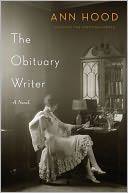 The Obituary Writer by Ann Hood: NOOK Book Cover