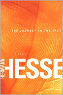 The Journey to the East by Hermann Hesse: NOOK Book Cover