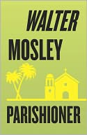 Parishioner by Walter Mosley: NOOK Book Cover