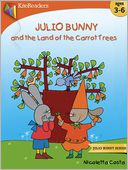 Julio Bunny and the Land of Carrot Trees by Nicoletta Costa: NOOK Kids Read to Me Cover