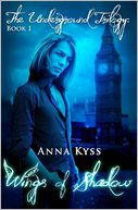 Wings of Shadow by Anna Kyss: Book Cover