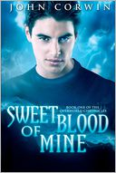 Sweet Blood of Mine by John Corwin: Book Cover