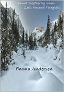 Bound Together by the Snow by Emma Andersen: NOOK Book Cover