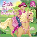 Pink Boots and Ponytails (Barbie) by Alison Inches: Book Cover