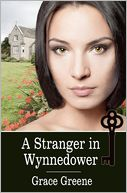 A Stranger in Wynnedower by Grace Greene: Book Cover