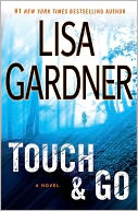 Touch and Go by Lisa Gardner: NOOK Book Cover
