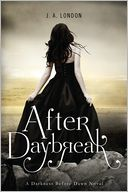 After Daybreak by J. A. London: Book Cover