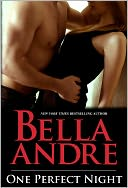 One Perfect Night (Contemporary Romance) by Bella Andre: NOOK Book Cover