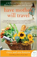 Have Mother, Will Travel by Claire Fontaine: NOOK Book Cover