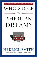 Who Stole the American Dream? by Hedrick Smith: NOOK Book Cover