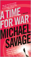A Time for War by Michael Savage: Book Cover