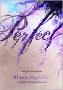 Perfect by Ellen Hopkins: Book Cover