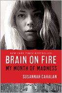 Brain on Fire by Susannah Cahalan: Book Cover