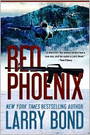 Red Phoenix by Larry Bond: NOOK Book Cover