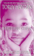Beautiful Child by Torey Hayden: NOOK Book Cover