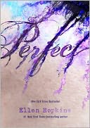 Perfect by Ellen Hopkins: NOOK Book Cover