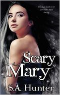 Scary Mary by S. A. Hunter: Book Cover