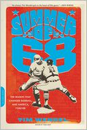 Summer of '68 by Tim Wendel: Book Cover