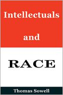 Intellectuals and Race by Thomas Sowell: Book Cover