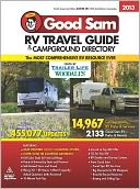 2013 Good Sam RV Travel Guide and Campground Directory by Good Sam: Book Cover