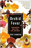 Orchid Fever by Eric Hansen: Book Cover