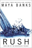 Rush (The Breathless Trilogy #1) by Maya Banks: NOOK Book Cover