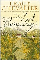 The Last Runaway by Tracy Chevalier: Book Cover