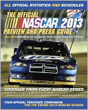 The Official Nascar 2013 Preview and Press Guide by NASCAR: Book Cover