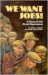 download We Want Jobs! : A Story of the Great Depression book