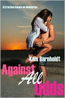 Against All Odds (Book One) by Kels Barnholdt: NOOK Book Cover