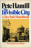 The Invisible City by Pete Hamill: NOOK Book Cover