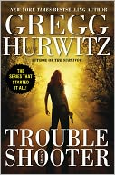 Troubleshooter by Gregg Hurwitz: NOOK Book Cover