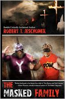 The Masked Family by Robert Jeschonek: Book Cover