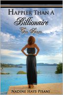 Happier Than a Billionaire by Nadine Hays Pisani: Book Cover