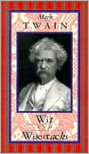 download Mark Twain Wit and Wisecracks book