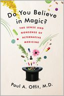 Do You Believe in Magic? by Paul A. Offit: Book Cover