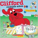 Clifford y Su Cumpleaos (Edicin del aniversario nro. 50) by Norman Bridwell: Book Cover