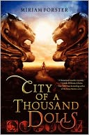 City of a Thousand Dolls by Miriam Forster: Book Cover