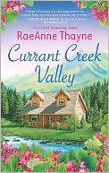 Currant Creek Valley by RaeAnne Thayne: Book Cover
