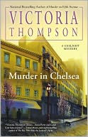 Murder in Chelsea (Gaslight Series #15) by Victoria Thompson: Book Cover