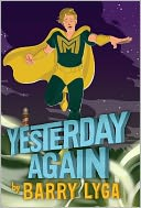 Yesterday Again (Archvillain Series #3) by Barry Lyga: Book Cover
