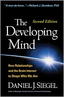 The Developing Mind, Second Edition by Daniel J. Siegel: Book Cover