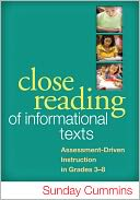 Close Reading of Informational Texts by Sunday Cummins: Book Cover