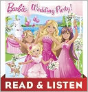 Wedding Party! (Barbie) Read & Listen Edition by Mary Man-Kong: NOOK Kids Read to Me Cover