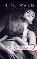 The Arrangement 2 by H.M. Ward: NOOK Book Cover